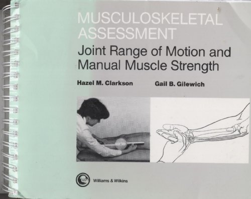 9780683017113: Musculoskeletal Assessment: Joint Range of Motion and Manual Muscle Strength