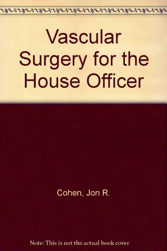 9780683020304: Vascular Surgery for the House Officer