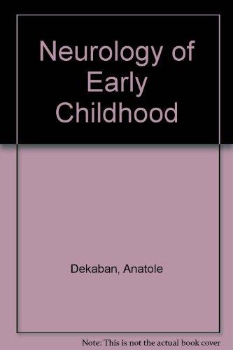 9780683024197: Neurology of Early Childhood
