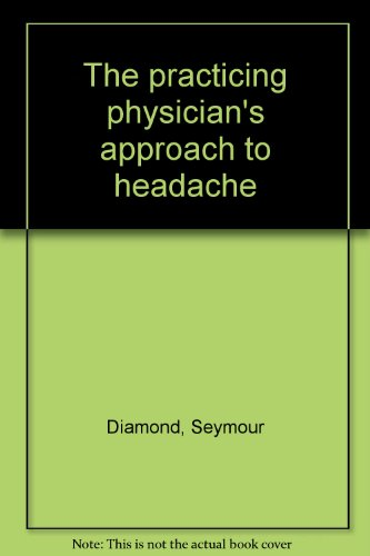 9780683025026: The practicing physician's approach to headache