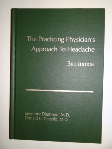 9780683025033: The Practicing Physician's Approach to Headache