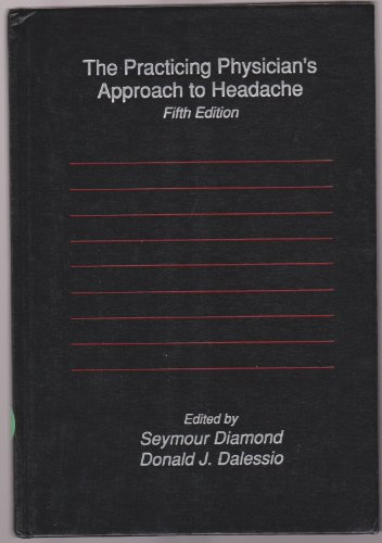 9780683025064: The Practicing Physician's Approach to Headache