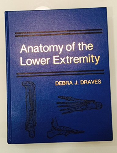 9780683026511: Anatomy of the Lower Extremity