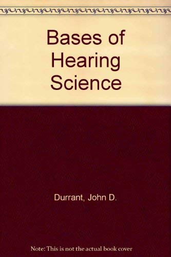 9780683027365: Bases of Hearing Science