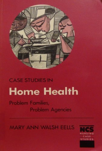 Case Studies in Home Health: Problem Families,: Mary Ann Walsh