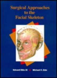 9780683027945: Surgical Approaches to the Facial Skeleton