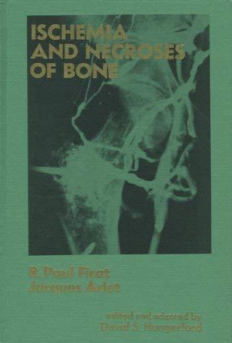 9780683031997: Ischaemia and Necroses of Bone