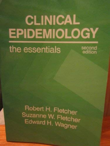 9780683032512: Clinical Epidemiology: The Essentials