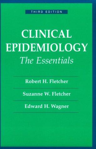 9780683032697: Clinical Epidemiology: The Essentials