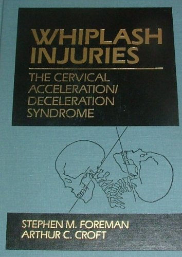 9780683033144: Whiplash Injuries: The Cervical Acceleration/Deceleration Syndrome