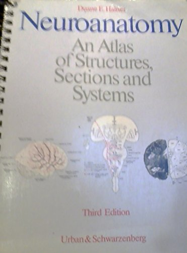 9780683038156: Neuroanatomy: An Atlas of Structures, Sections, and Systems