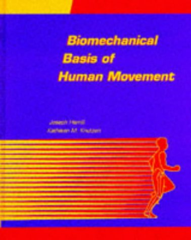 9780683038637: Biomechanical Basis of Human Movement