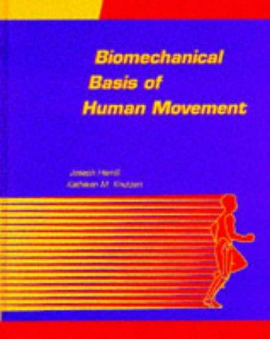 9780683038637: Biomechanical Basis of Human Movement