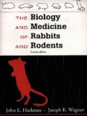 9780683039191: Biology and Medicine of Rabbits and Rodents