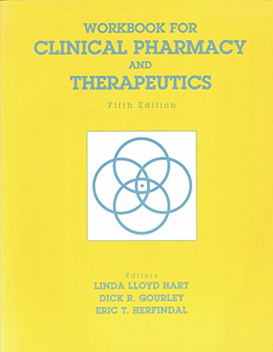 Workbook for Clinical pharmacy and therapeutics: Linda Hart