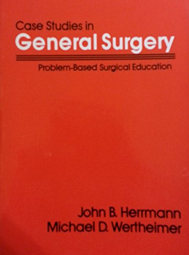 9780683039672: Case Studies in General Surgery: Problem Based Surgical Education