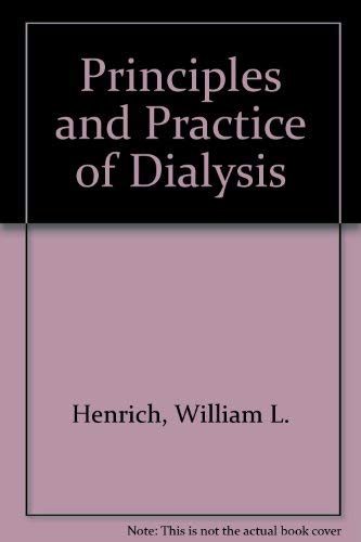 9780683039733: Principles and Practice of Dialysis