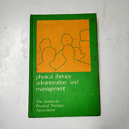 9780683039764: Physical Therapy Administration and Management