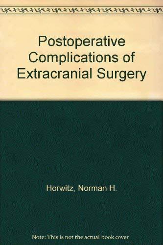 9780683041576: Postoperative Complications of Extracranial Neurological Surgery
