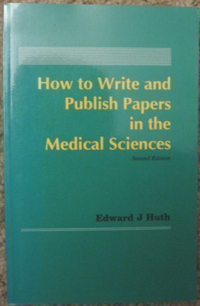 9780683042719: How to Write and Publish Papers in the Medical Sciences