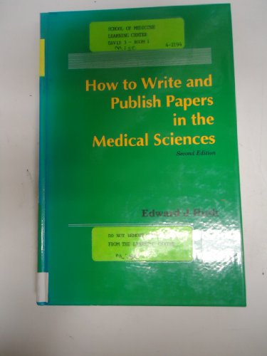 9780683042726: How to Write and Publish Papers in the Medical Sciences