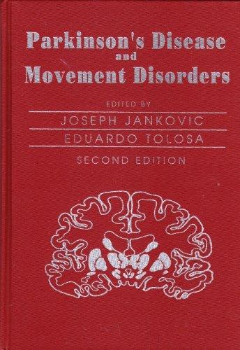 PARKINSON'S DISEASE AND MOVEMENT DISORDERS. 2nd ed.: Jankovic, Joseph & Tolosa, Eduardo