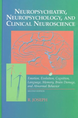 9780683044850: Neuropsychiatry, Neuropsychology and Clinical Neuroscience: Emotion, Evolution, Cognition, Language, Memory, Brain Damage and Abnormal Behavior
