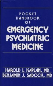 Pocket handbook of emergency Psychiatric Medicine