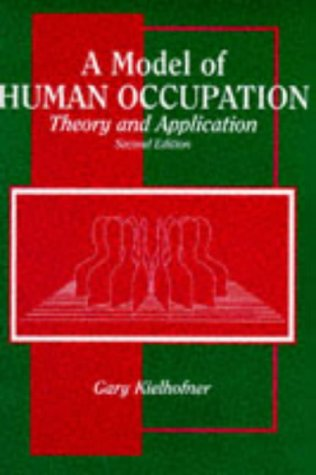 9780683046014: A Model of Human Occupation: Theory of Application