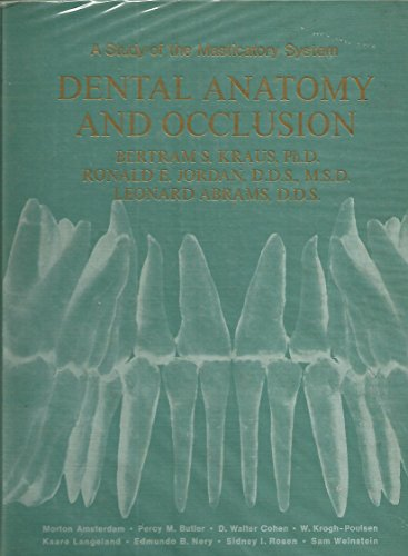 9780683047813: Dental Anatomy and Occlusion: Study of the Masticatory System