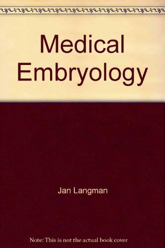 9780683048865: Medical embryology: Human development--normal and abnormal