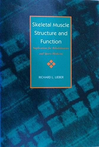 9780683050264: Skeletal Muscle Structure and Function: Implications for Rehabilitation and Sports Medicine