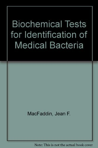9780683053159: Biochemical Tests for Identification of Medical Bacteria
