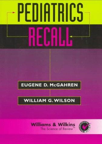 9780683058550: Pediatrics Recall (Recall Series)