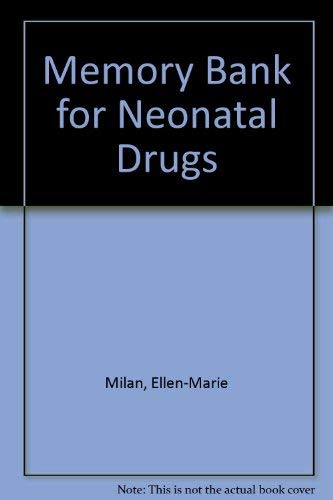 9780683059762: Memory Bank for Neonatal Drugs