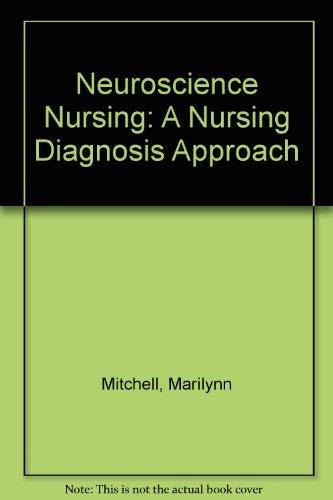 Neuroscience Nursing: A Nursing Diagnosis Approach
