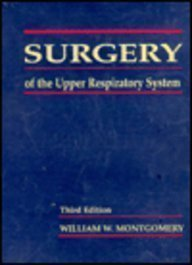 9780683061215: Surgery of the Upper Respiratory Tract (Surgery of the Upper Respiratory System)