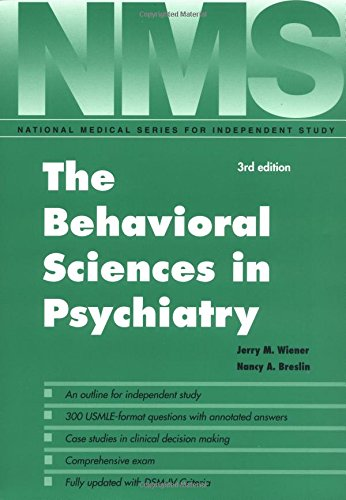 NMS The Behavioral Sciences in Psychiatry (National: Wiener MD, Jerry,