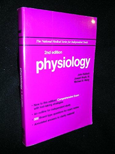 Physiology (The National Medical Series for Independent Study): Bullock, John; Boyle, Joseph; Wang,...