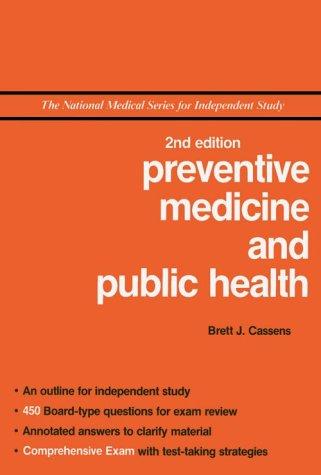 NMS Preventive Medicine and Public Health: Brett J. Cassens