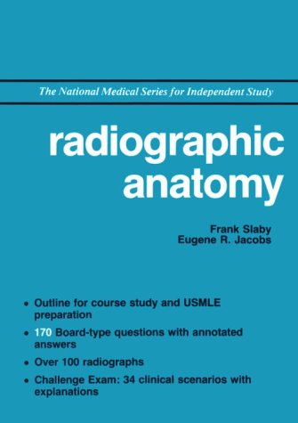 9780683062663: Radiographic Anatomy (National Medical Series for Independent Study)