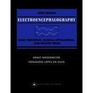 9780683065114: Electroencephalography: Basic Principles, Clinical Applications, and Related Fields