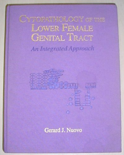 9780683065954: Cytopathology of the Lower Female Genital Tract: An Integrated Approach
