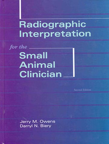9780683066845: Radiographic Interpretation for the Small Animal Clinician