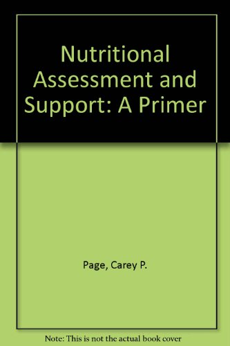 9780683067019: Nutritional Assessment and Support: A Primer