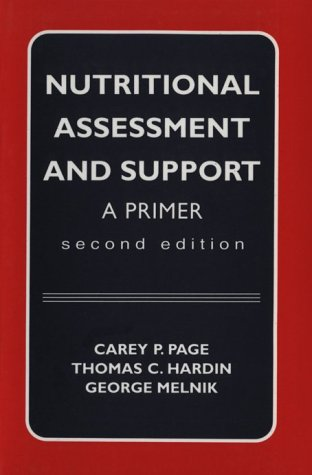 9780683067057: Nutritional Assessment and Support: A Primer