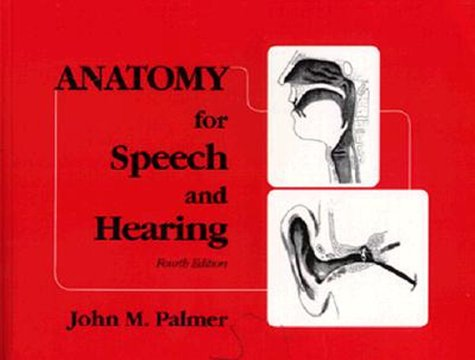 9780683067378: Anatomy for Speech and Hearing