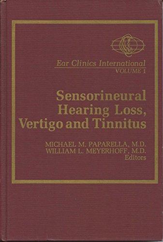 Sensorineural Hearing Loss, Vertigo, and Tinnitus (Ear: Meyerhof