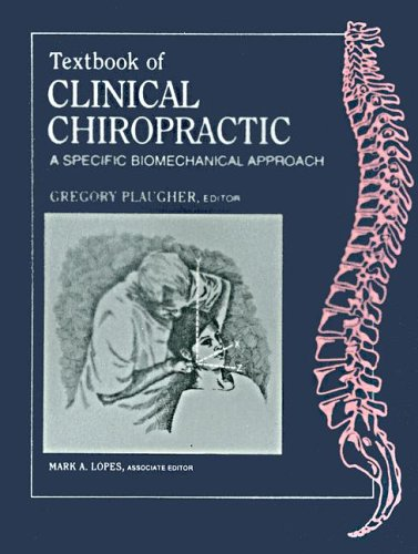 9780683068979: Textbook of Clinical Chiropractic: A Specific Biomechanical Approach