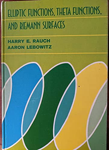 9780683071870: Elliptic functions, theta functions, and Riemann surfaces